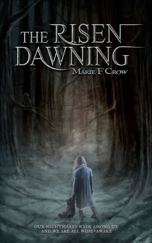 Book Review of The Risen Dawning by Marie F.Crow