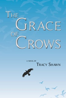 Book Review of The Grace of Crows by Tracy Shawn