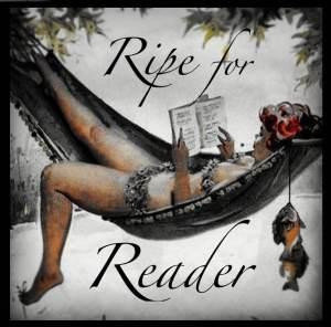 Ripe For Reader