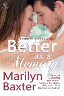Blog Tour: Better as a Memory by Marilyn Baxter