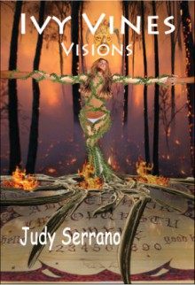 Blog Tour: Ivy Vines, Visions by Judy Serrano