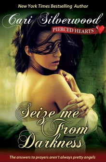 Blog Tour: Seize Me From Darkness by Cari Silverwood