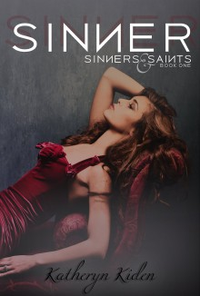 Blog Tour: Sinner (Sinners & Saints Book 1) by Katheryn Kiden