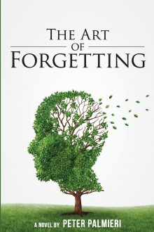 Featured Book: The Art of Forgetting by Peter Palmieri